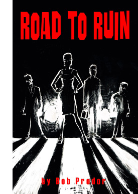 Road to Ruin comic